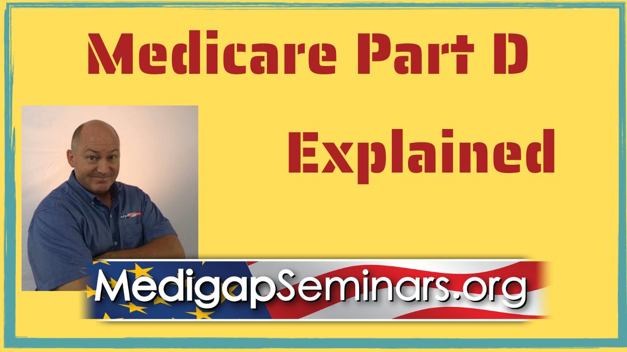 Medicare Part D Explained