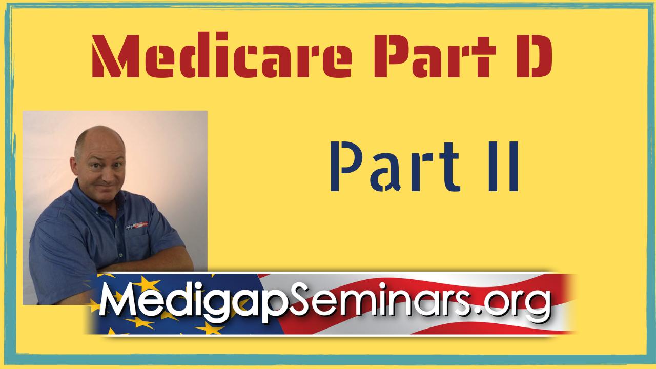 Medicare Part D - Part 2